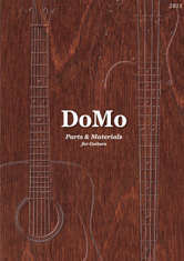 DoMo Parts & Materials for Guitars 2011